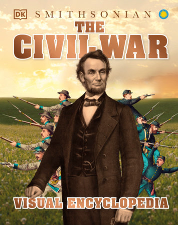 The Civil War Visual Encyclopedia