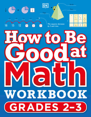 How to Be Good at Math Workbook Grade 2-3