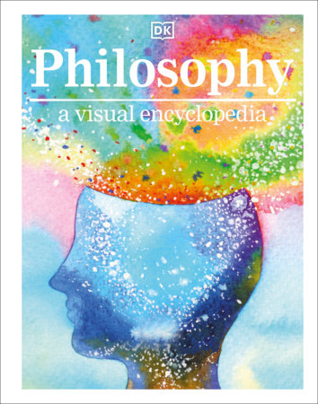 Philosophy A Visual Encyclopedia