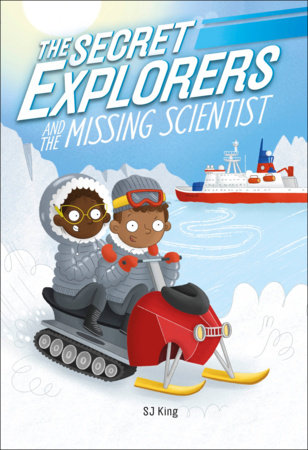 The Secret Explorers and the Missing Scientist (Library Edition)