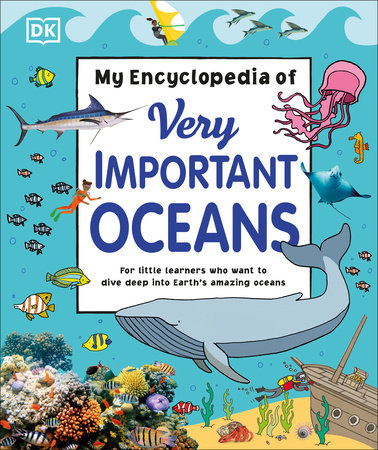 My Encyclopedia of Very Important Oceans