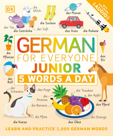 German for Everyone Junior: 5 Words a Day
