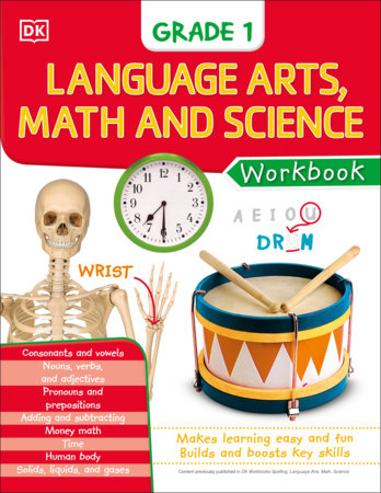 DK Workbooks: Language Arts Math and Science Grade 1