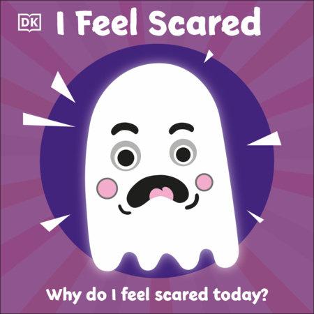 I Feel Scared