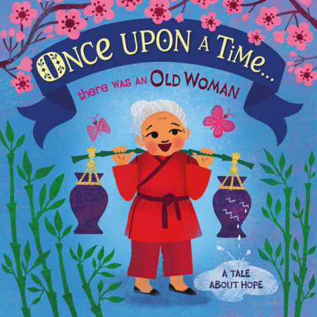 Once Upon A Time... there was an Old Woman