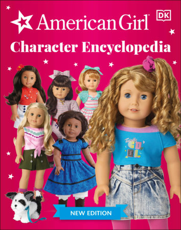 American Girl Character Encyclopedia New Edition