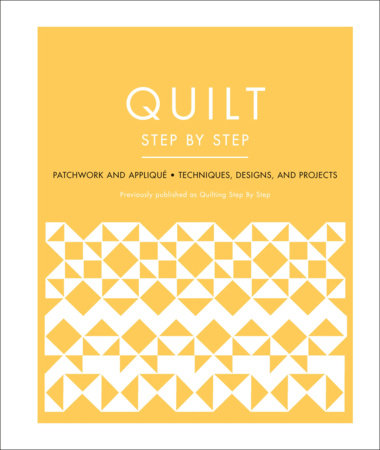 Quilt Step by Step