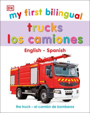My First Bilingual Trucks / los camiones