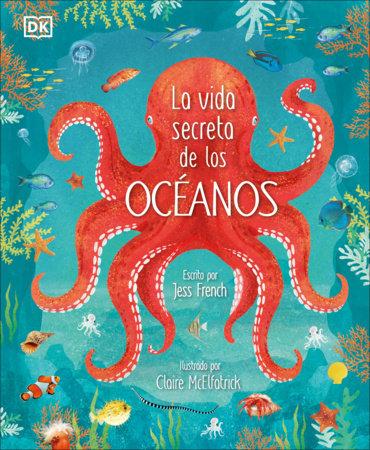 La vida secreta de los óceanos