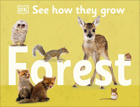 See How They Grow: Forest