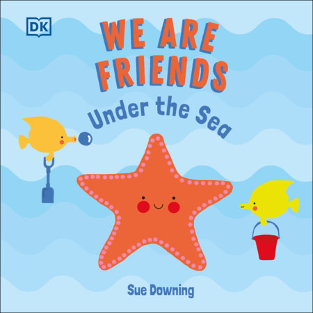 We Are Friends: Under the Sea