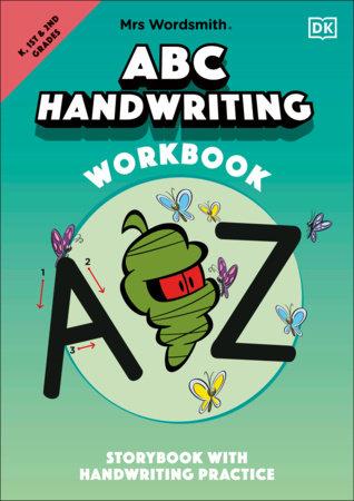 Mrs Wordsmith ABC Handwriting Book, Kindergarten & Grades 1-2