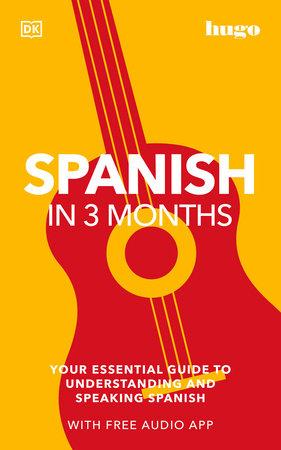 Hugo In 3 Months Spanish with Audio App