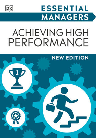 Essential Managers Achieving High Performance