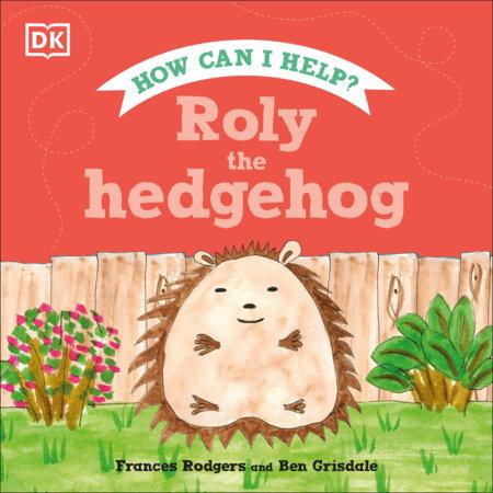 Roly the Hedgehog