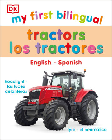 My First Bilingual Tractor