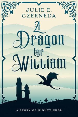 A Dragon for William