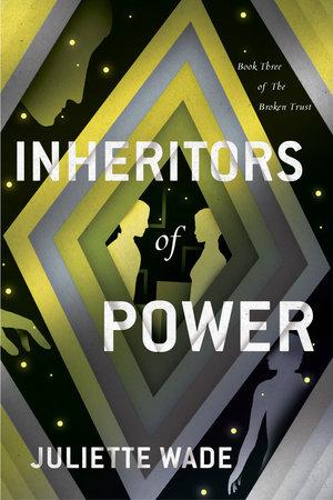 Inheritors of Power