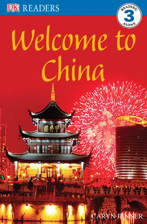 DK Readers L3: Welcome to China