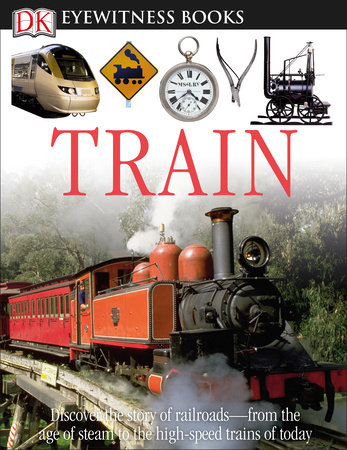 DK Eyewitness Books: Train