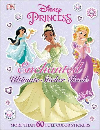 Ultimate Sticker Book: Disney Princess: Enchanted