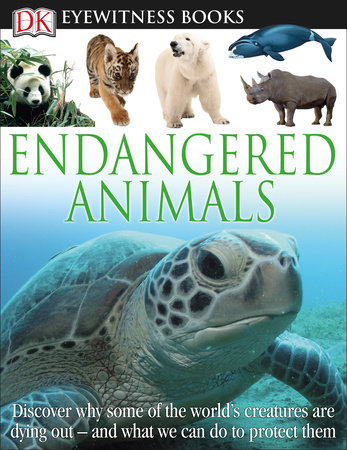 DK Eyewitness Books: Endangered Animals