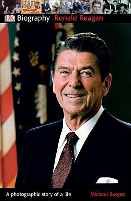 DK Biography: Ronald Reagan