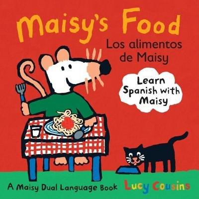 Maisy's Food Los Alimentos de Maisy