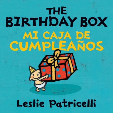 The Birthday Box Mi Caja De Cumpleanos
