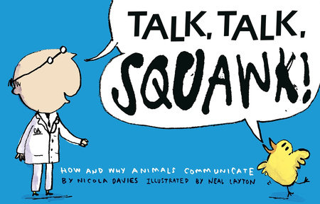 Talk, Talk, Squawk!