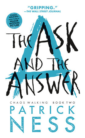 The Ask and the Answer (with bonus short story)
