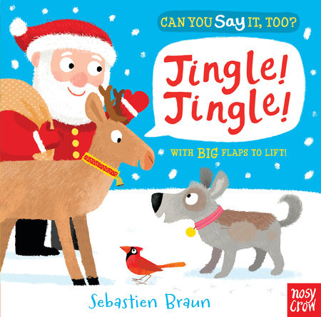 Can You Say It, Too? Jingle! Jingle!