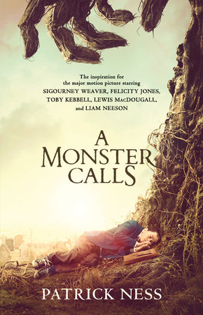 A Monster Calls: A Novel (Movie Tie-in)