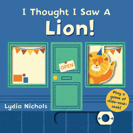 I Thought I Saw a Lion!