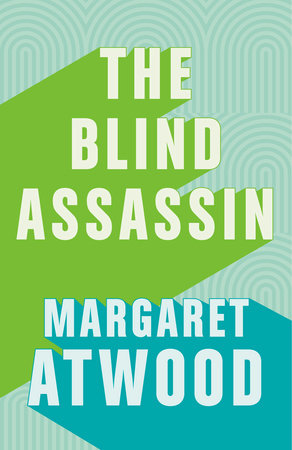 Excerpt From The Blind Assassin Penguin Random House Canada