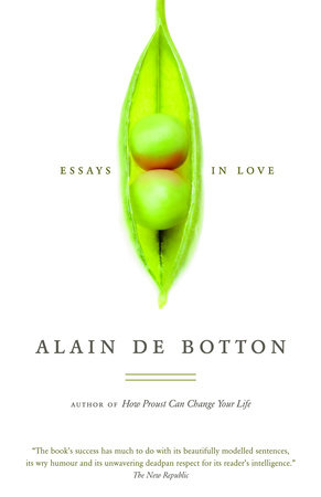 essays in love alain de botton epub Alain de botton is the author of essays in love, the romantic movement, kiss and tell, how proust can change your life, the consolations of philosophy, the art of travel, status anxiety, the architecture of happiness, the pleasures and sorrows of work, a week at the airport, religion for atheists, the news: a user's manual, and latest novel the.