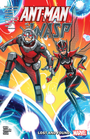 ANT-MAN AND THE WASP: LOST AND FOUND TPB