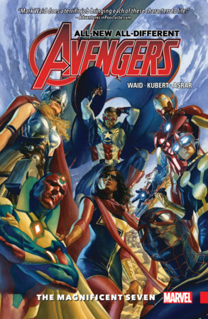 ALL-NEW, ALL-DIFFERENT AVENGERS VOL. 1: THE MAGNIFICENT SEVEN TPB