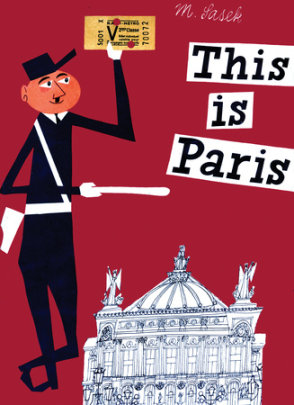 This is Paris - Written by Miroslav Sasek