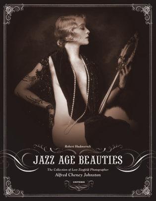Jazz Age Beauties - Written by Robert Hudovernik