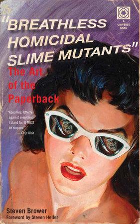 Breathless Homicidal Slime Mutants