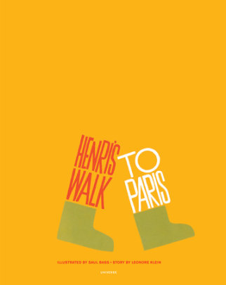 Henri's Walk to Paris - Illustrated by Saul Bass, Text by Leonore Klein