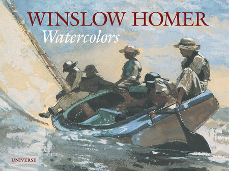 Winslow Homer: Watercolors