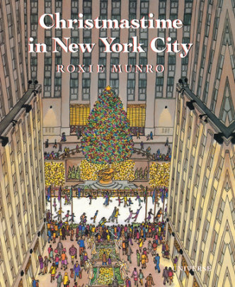 Christmastime in New York City - Written by Roxie Munro