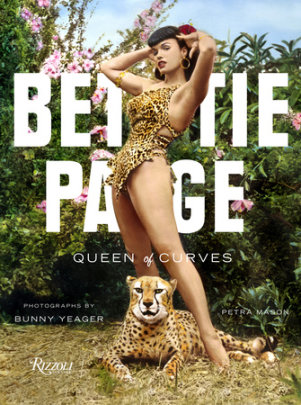 Bettie Page - Written by Petra Mason, Photographed by Bunny Yeager