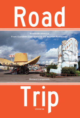 Road Trip - Written by Richard Longstreth