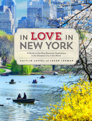 In Love in New York - Written by Caitlin Leffel and Jacob Lehman