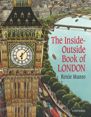 The Inside-Outside Book of London - Written by Roxie Munro