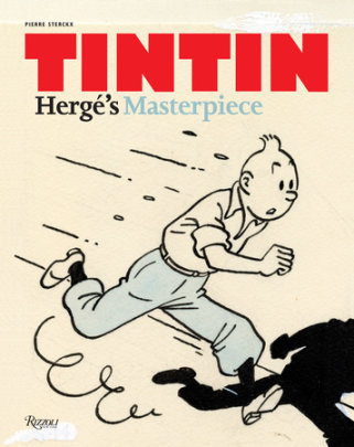 Tintin - Written by Pierre Sterckx, Translated by Michael Farr