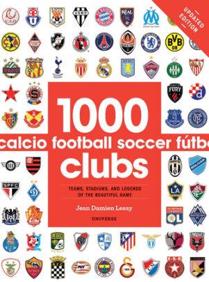 1000 Football Clubs - Author Jean Damien Lesay